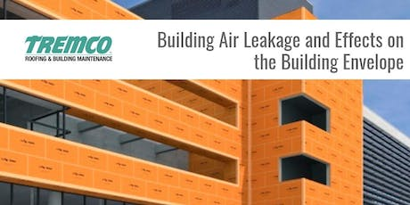 Building Air Leakage and Effects on the Building Envelope  tickets