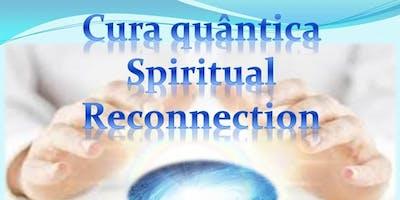 Spiritual Reconnection  Cura quântica e Leitura de corpos