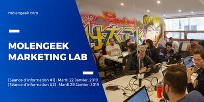 [Séance d'information #2] : MolenGeek Marketing Lab