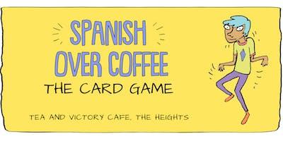 Spanish Over Coffee Card Game