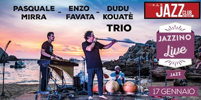 JCN - Favata, Kouatè, Mirra - Live at Jazzino