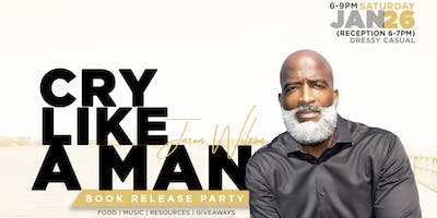 "Jason Wilson's Official ""Cry Like A Man"" Book Launch Party!"