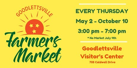 Goodlettsville Farmer's Market tickets