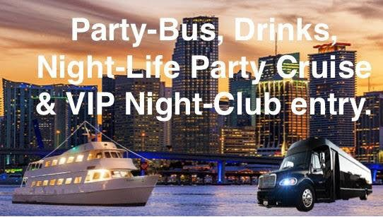 South Beach VIP Nightclub Party Package (Party-Bus+Party-Boat & VIP NightClub entry)
