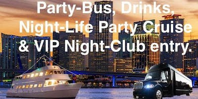 South Beach VIP Night-Club Party Package (Party-Bus+Party-Boat & VIP NightClub entry)