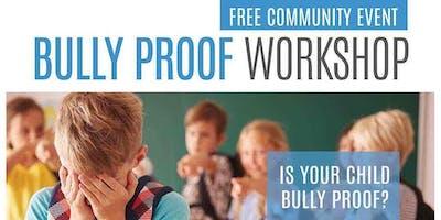 Bullyproof Workshop