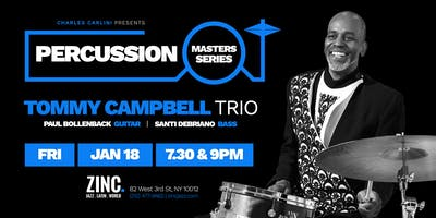 Percussion Masters Series: Tommy Campbell Trio