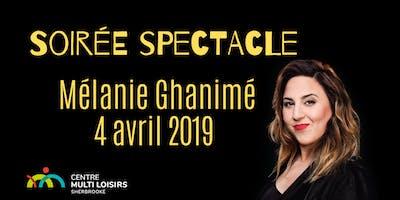 Soirée spectacle: Mélanie Ghanimé
