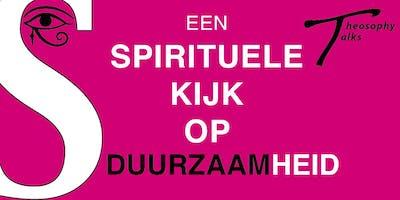 Theosophy Talks - Een spirituele kijk op duurzaamheid