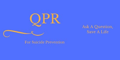 QPR (Question, Persuade, Refer) for Suicide Prevention: Jan. 31