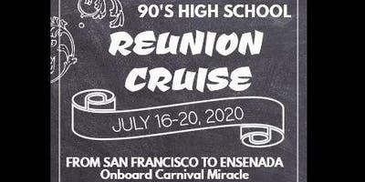 90's High School Reunion Cruise