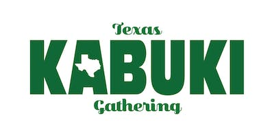 6th Annual Texas Kabuki Gathering