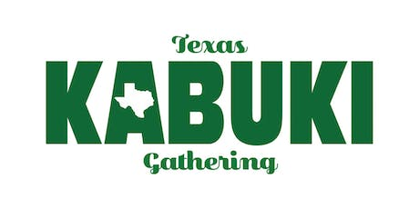 6th Annual Texas Kabuki Gathering tickets