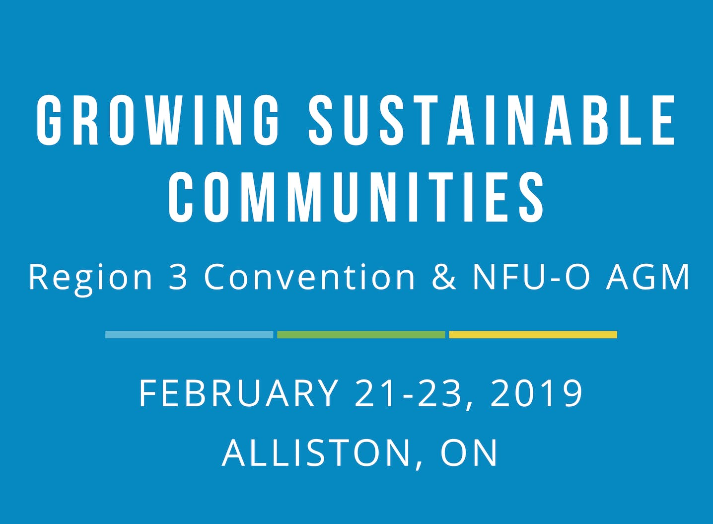 Growing Sustainable Communities: NFU- O AGM &