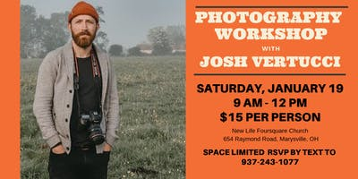 Photography Workshop with Josh Vertucci