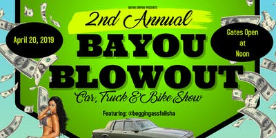 2nd Annual Bayou Blowout Car, Truck, Bike & Grudge Fest