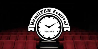 HamilTEN Theatre Festival - Hamilton\