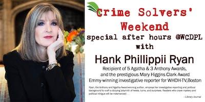 Meet Author Hank Phillippi Ryan: After Hours @WCDPL Exclusive