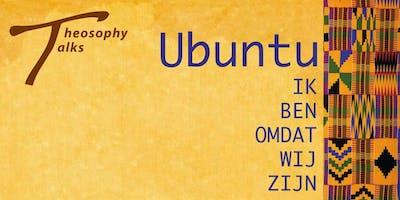 Theosophy Talks - Ubuntu: ik ben, omdat wij zijn