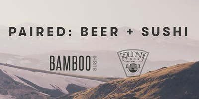 Paired: Beer + Sushi (Bamboo Sushi x Zuni Street Brewing)