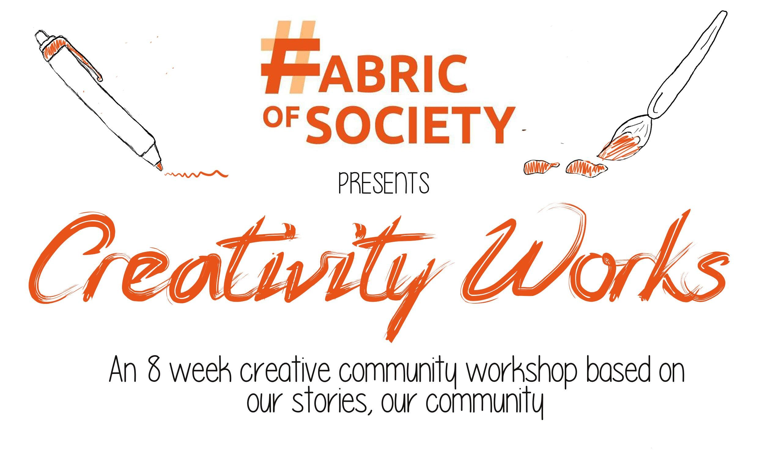Fabric Of Society presents Creativity Works