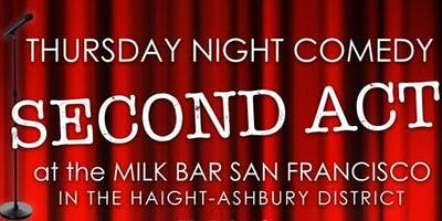 The Second Act: Haight Ashbury Comedy