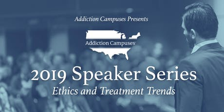 2019 Southern Speaker Series: Ethics & Treatment Trends tickets