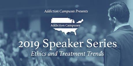 2019 Speaker Series: Ethics & Treatment Trends tickets