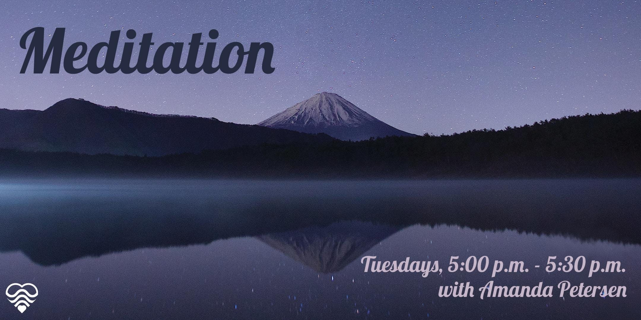 Meditation - Tuesdays with Amanda