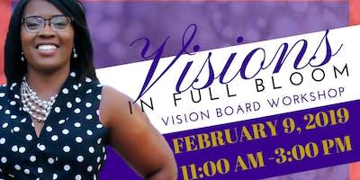 Vision in Full Bloom - Vison Board Workshop