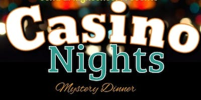 Casino Nights Mystery Dinner presented by Central High School