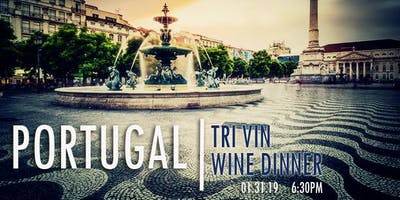 Portugal Wine Dinner with Chef Bruce Wieszala & Tri Vin Wines