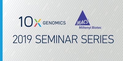 10x Genomics and Miltenyi Biotec Seminar: Single Cell - Peter Gilgan Centre