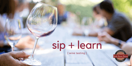 Sip + Learn Wine Tasting tickets