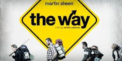 """MOVIE MATINEE \""""THE WAY\"""""""