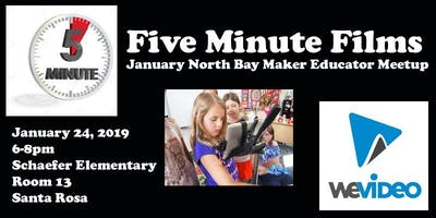 Five Minute Films: January North Bay Maker Educator Meetup
