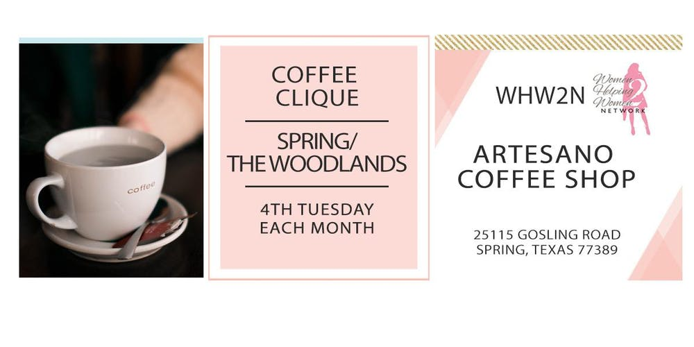 NEW** WHW2N - Coffee Clique®- The Woodlands/Spring Tickets, Tue, Aug