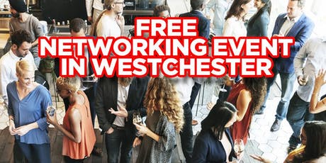 Free Networking Event In Westchester County tickets