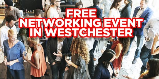 Free Networking Event In Westchester County