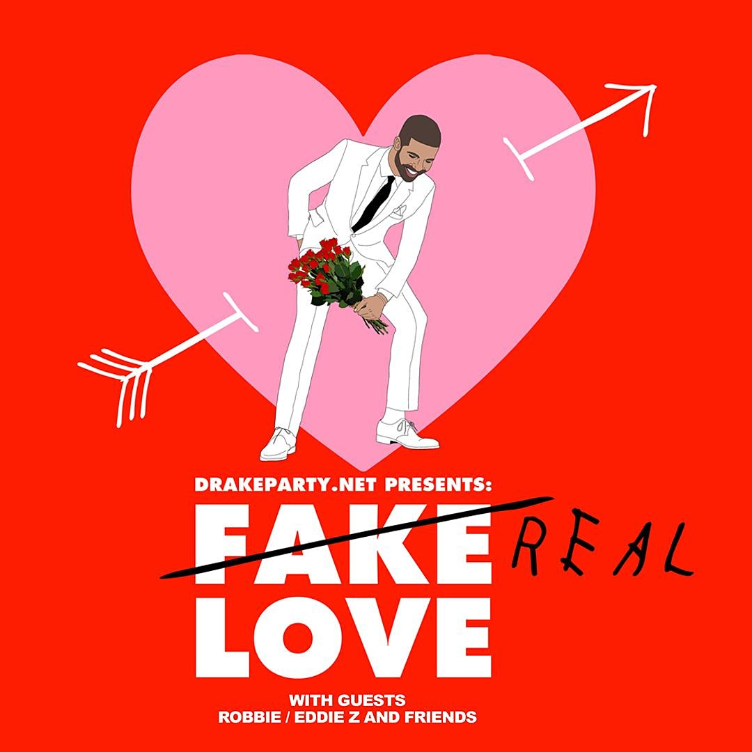 DRAKEPARTY.NET presents FAKE LOVE