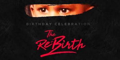 "THE MITCH MATHIS BIRTHDAY CELEBRATION || ""THE RE-BIRTH"""
