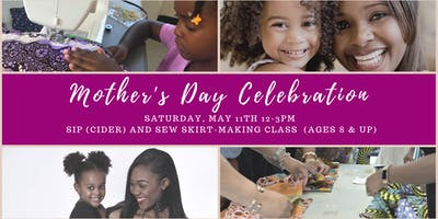 Sip (Juice) and Sew: Mother's Day Edition