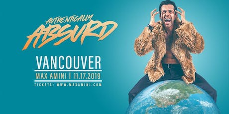 Max Amini Live in Vancouver - Authentically Absurd Tour  tickets