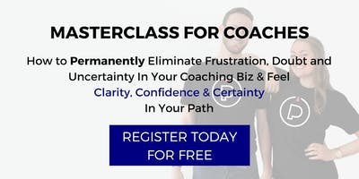 COACHES! Ditch the Frustration & Gain Clarity, Confidence & Certainty In Your Biz