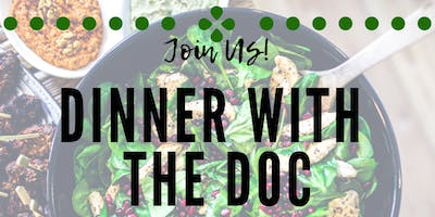 FREE Dinner and Healthy Living Q&A with Dr. Tory Schoonmaker