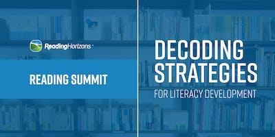 Reading Summit: Decoding Strategies for Literacy Development