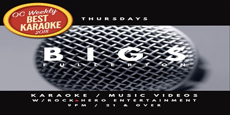 Voted OC Weekly Best Karaoke Venue Thursday Nights at Bigs Fullerton tickets