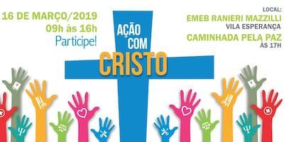 Ação com Cristo - Edição Vila Esperança
