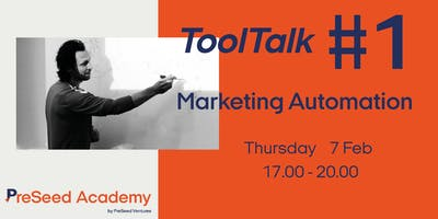 PreSeed Academy - ToolTalk#1 - Marketing Automation