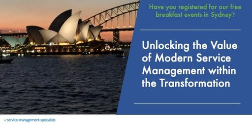 Unlocking the Value of Modern Service Management within the Transformation